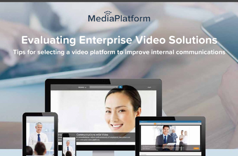 Evaluating Enterprise Video Solutions