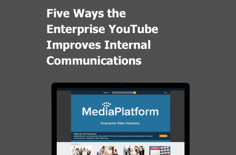 Five Ways Enterprise YouTube Improves Internal Communication
