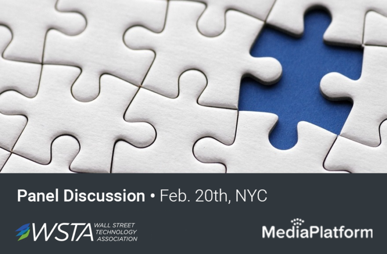 "MediaPlatform Featured on Wall Street Technology Association's  ""Workplace of the Future"" Panel"