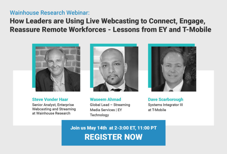 MediaPlatform Webcasts Wainhouse Panel Featuring EY & T-Mobile  Enterprise Video Leaders