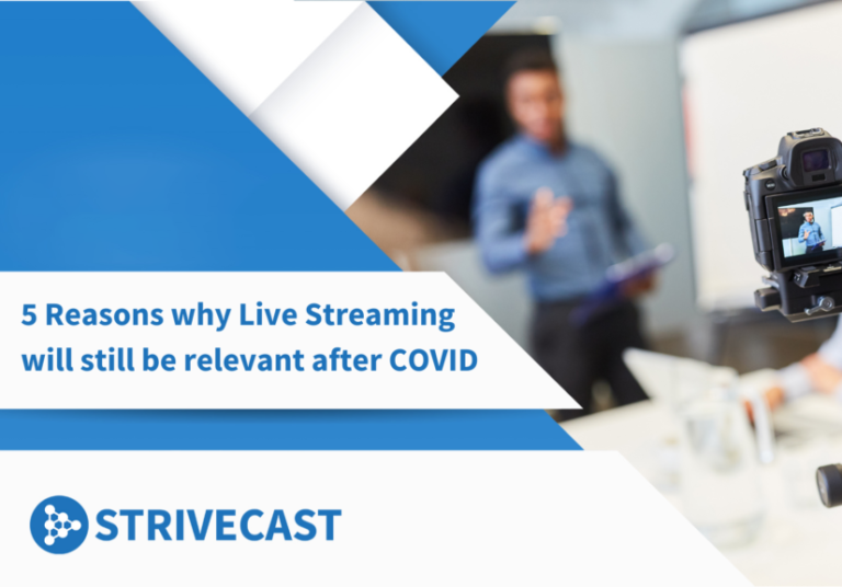 5 reasons why Live Streaming will still be relevant after Covid