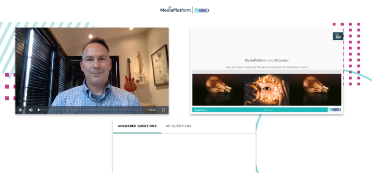 MediaPlatform and 6Connex Webinar: How to Create Immersive Virtual Environments for Enterprise Events